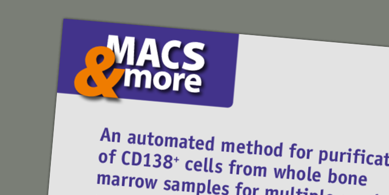 An automated method for purification of CD138+ cells from whole bone marrow samples for multiple myeloma research. Mossafa and Defasque (2013) MACS&more 15(1)