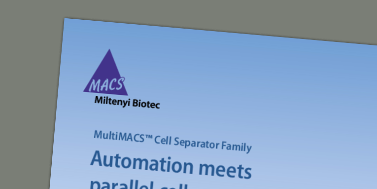 MultiMACS™ Cell Separator Family - Automation meets parallel cell separation