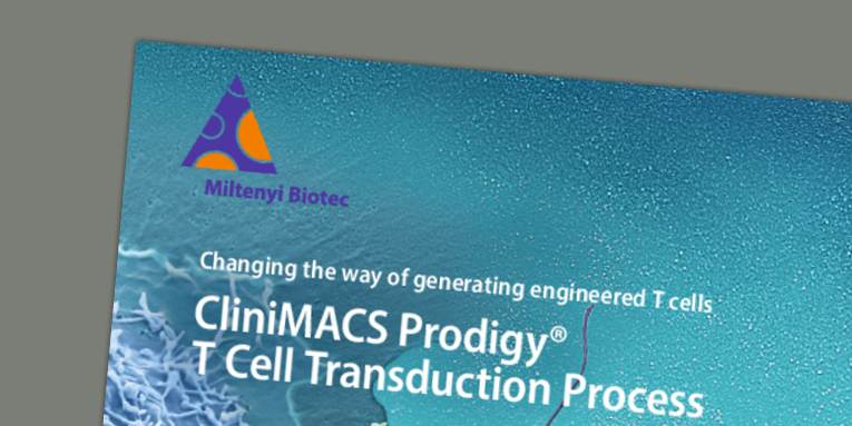 Changing the way of generating engineered T cells - CliniMACS Prodigy® T Cell Transduction Process